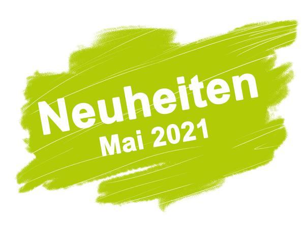 Neuheiten Mai 2021